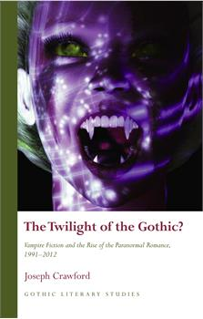 Twilight of the Gothic