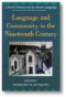 Front cover of 'Language and Community in the Nineteenth Century'